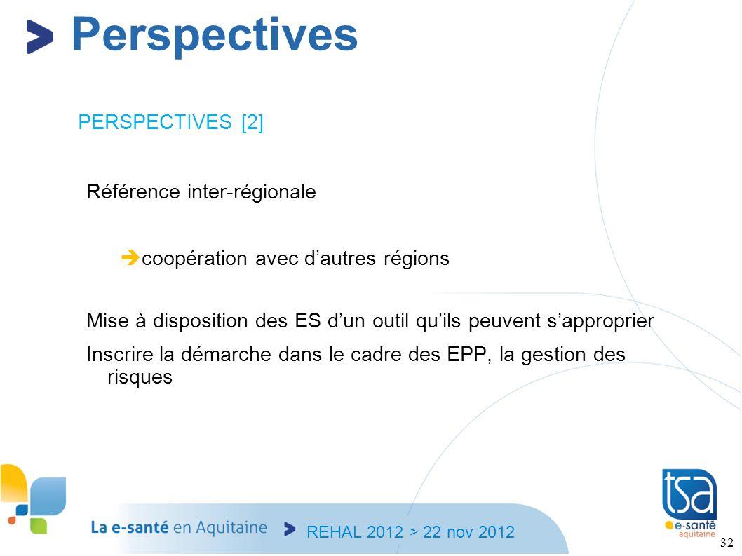 Perspectives PERSPECTIVES [2] Référence inter-régionale